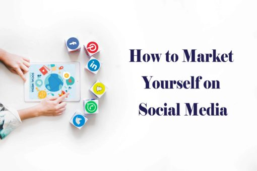 How to Market Yourself on Social Media