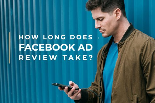how long does facebook ad review take